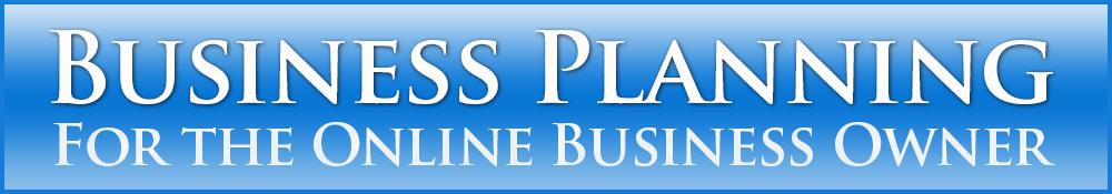 Business Planning for the Online Business Owner